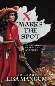 Cover for X Marks the Spot with a pirate woman and a chest of treasure.